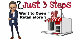 How to open a retail store in 2020 in Just 3 Steps | Beginners Guide
