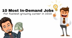 Top 10 Most In-Demand Jobs for fastest growing career in 2020