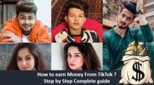 How to earn Money from Tiktok | Complete Step by Step Guide for TikTokers