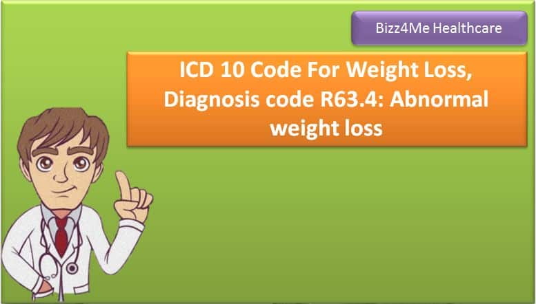 ICD 10 Code For Weight Loss,Diagnosis code R63.4: Abnormal weight loss