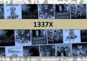 1337X 2021 – Latest HD Movies Download Website For 1337X Movies