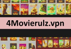 4Movierulz.vpn 2021 – Unlimited Latest HD Movies Download Website