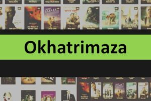 Read more about the article Okhatrimaza 2021 – Unlimited Latest HD Bollywood, Hollywood Movies Download Website