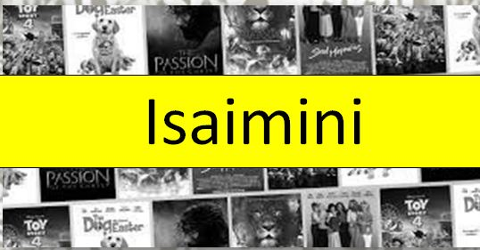 Isaimini Movies 2021 – Tamilrockers Movies Download Website